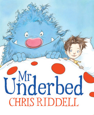Mr Underbed Chris Riddell