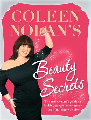Coleen Nolans Beauty Secrets  by  Coleen Nolan