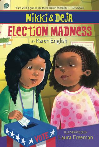 Nikki and Deja: Election Madness Karen English