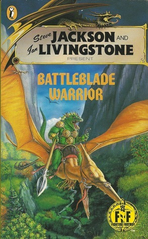 Battleblade Warrior (Fighting Fantasy, #31)  by  Marc Gascoigne