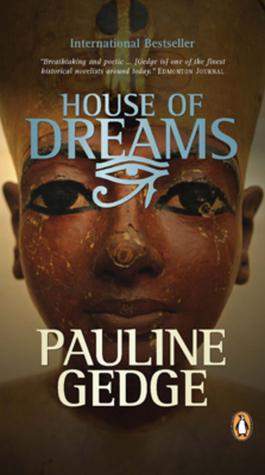 House Of Dreams Pauline Gedge