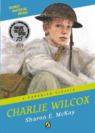 Charlie Wilcox: A Canadian Classic Sharon E. McKay
