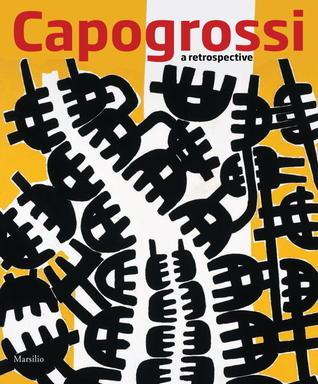 Capogrossi: A Retrospective Luca Massimo Barbero
