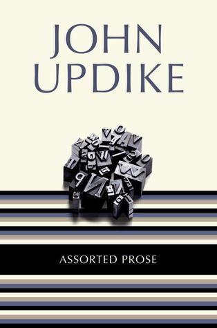 Assorted Prose  by  John Updike