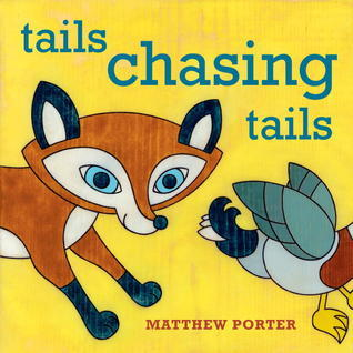 Tails Chasing Tails Matthew Porter
