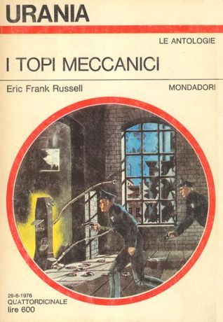 I topi meccanici  by  Eric Frank Russell