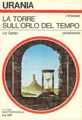 La torre sullorlo del Tempo  by  Lin Carter
