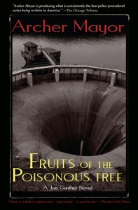 Fruits of the Poisonous Tree (Joe Gunther  #5)  by  Archer Mayor