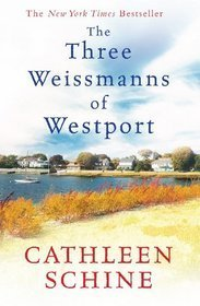 The Three Weissmans Of Westport Cathleen Schine