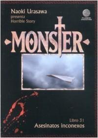 Monster, Libro 31: Asesinatos inconexos (Naoki Urasawas Monster, #31) Naoki Urasawa