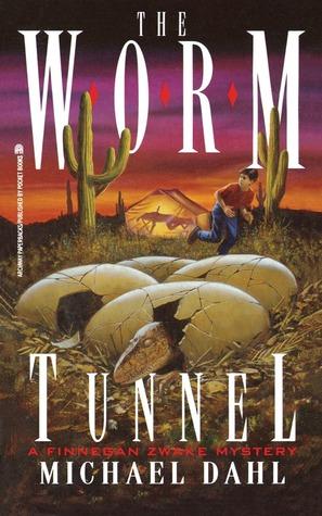 The Worm Tunnel: Finnegan Zwake #2  by  Michael Dahl