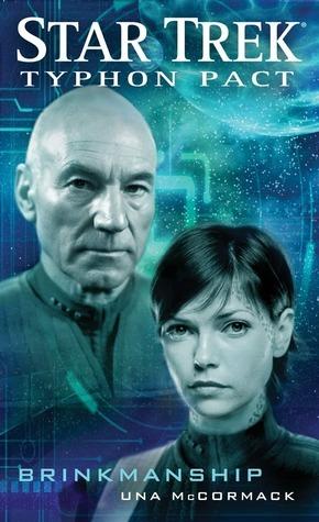 Brinkmanship (Star Trek: Typhon Pack, #8) Una McCormack
