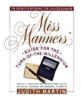 Miss Manners: Audio Guide For The Turn Of The Millennium  by  Judith Martin