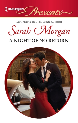 A Night of No Return (The Private Lives of Public Playboys #1)  by  Sarah Morgan