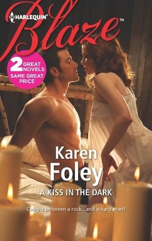 A Kiss in the Dark / Flyboy Karen Foley