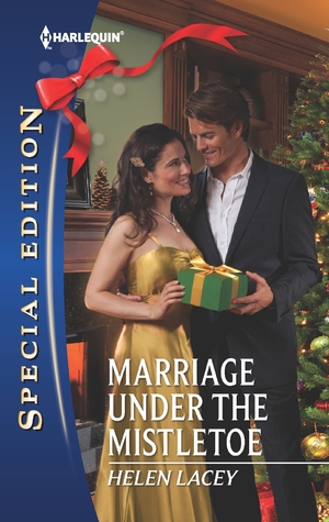 Marriage Under the Mistletoe Helen Lacey
