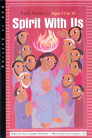 Spirit With Us: Faith Stories for Ages 11 to 14  by  Judith Dunlap