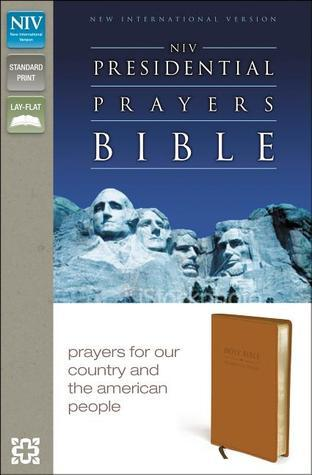 NIV Presidential Prayers Bible  by  Anonymous