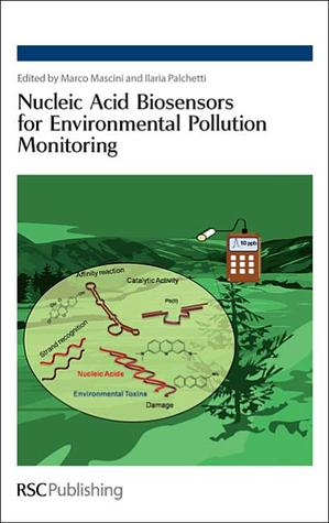 Nucleic Acid Biosensors for Environmental Pollution Monitoring Marco Mascini