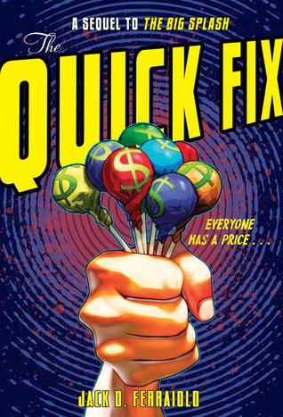 The Quick Fix Jack D. Ferraiolo