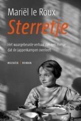 Sterretje: het waargebeurde verhaal van een meisje dat de jappenkampen overleeft Mariël le Roux