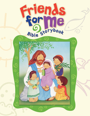 Friends for Me Bible Storybook Standard Publishing