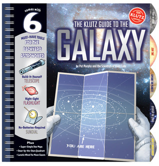 The The Klutz Guide to the Galaxy  by  Pat Murphy