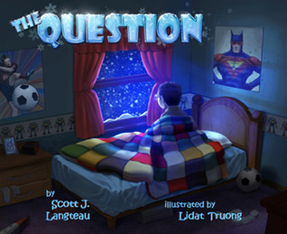 The Question Scott J. Langteau