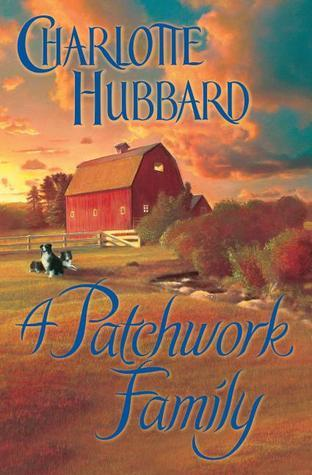 A Patchwork Family  by  Charlotte Hubbard