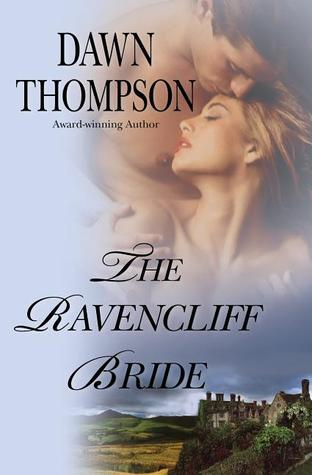 The Ravencliff Bride  by  Dawn Thompson