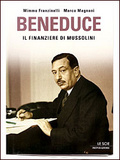Beneduce. Il finanziere di Mussolini Mimmo Franzinelli
