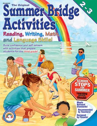 The Original Summer Bridge Activities: 2nd to 3rd Grade Julia Ann Hobbs