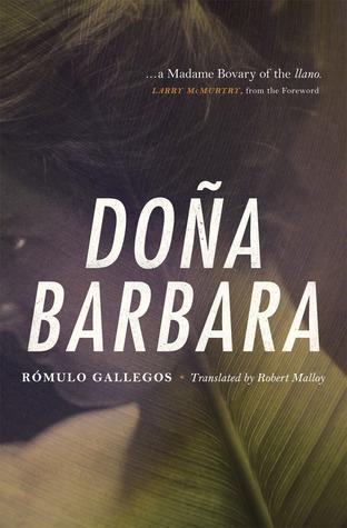 Doña Barbara  by  Rómulo Gallegos