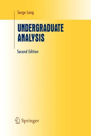 Undergraduate Analysis  by  Serge Lang