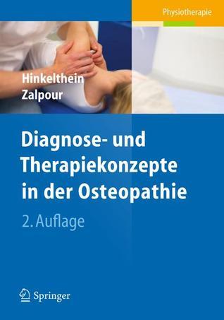 Diagnose- Und Therapiekonzepte in Der Osteopathie Edgar Hinkelthein