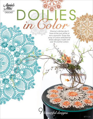 Doilies in Color™  by  Connie Ellison