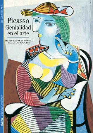 Picasso: Genialidad en el arte Marie-Laure Bernadac