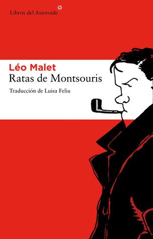 Ratas de Montsouris Léo Malet