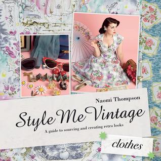 Style Me Vintage: Accessories Naomi Thompson
