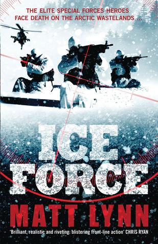 Ice Force (Death Force, #4) Matt Lynn