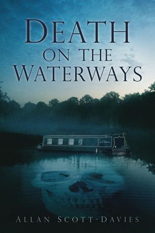 Death on the Waterways  by  Allan Scott-Davies