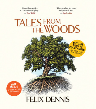 Tales From the Woods  by  Felix Dennis