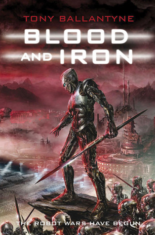 Blood and Iron (Penrose, #2) Tony Ballantyne