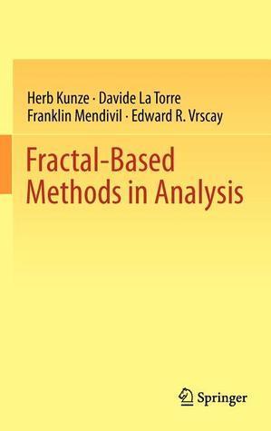 Fractal-Based Methods in Analysis Franklin Mendivil