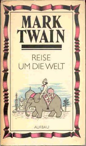 Reise Um Die Welt Mark Twain