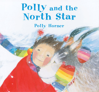 Polly and the North Star Polly Horner