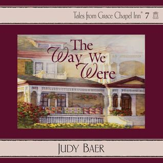 The Way We Were Judy Baer