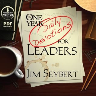 The One Year [Daily Devotions] for Leaders Jim Seybert