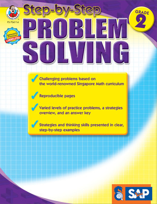 Step-by-Step Problem Solving, Grade 2 Singapore Asian Publications