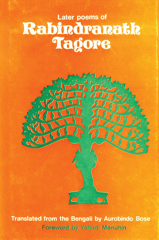 Later Poems of Rabindrath Tagore  by  Rabindranath Tagore